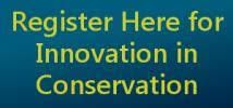 Register Here for the Innovation in Conservation Dinner